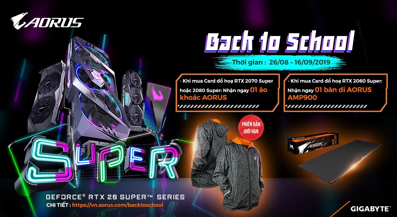 Chương trình Khuyến mãi back to school cho dòng RTX20 Super    26/8/2019-16/9/2019