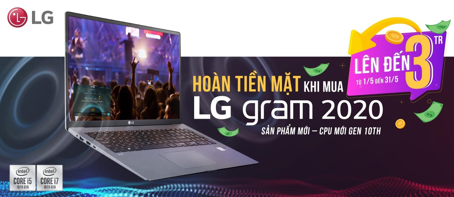 HOÀN TIỀN MẶT KHI MUA LG gram 2020