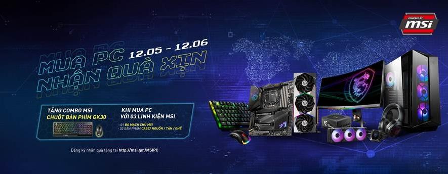 MSI Promotion   Powerd By MSI Q2 & khuyến mãi mua PCCL tặng combo phím chuột GK 30